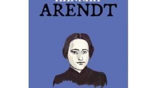 Couverture de la BD consacrée à Hannah Arendt, de la collection «Grands destins de femmes».
