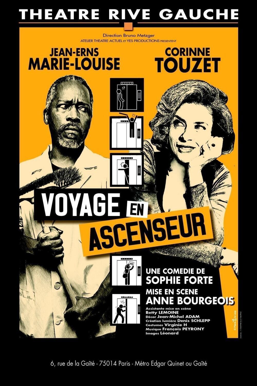Affiche de la pièce «Voyage en ascenseur» avec Corinne Touzet et Jean-Erns Marie-Louise.