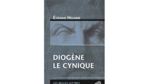 Couverture de «Diogène le cynique», d'Etienne Helmer.