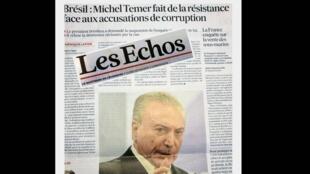 Les Echos analisa a situação do presidente Michel Temer frente às denúncias do empresário Joesley Batista.