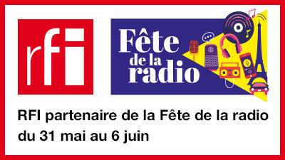 RFI partenaire de la Fête de la radio