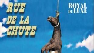 Affiche du spectacle «Rue de la chute» présenté par la compagnie de théâtre Royal de luxe.