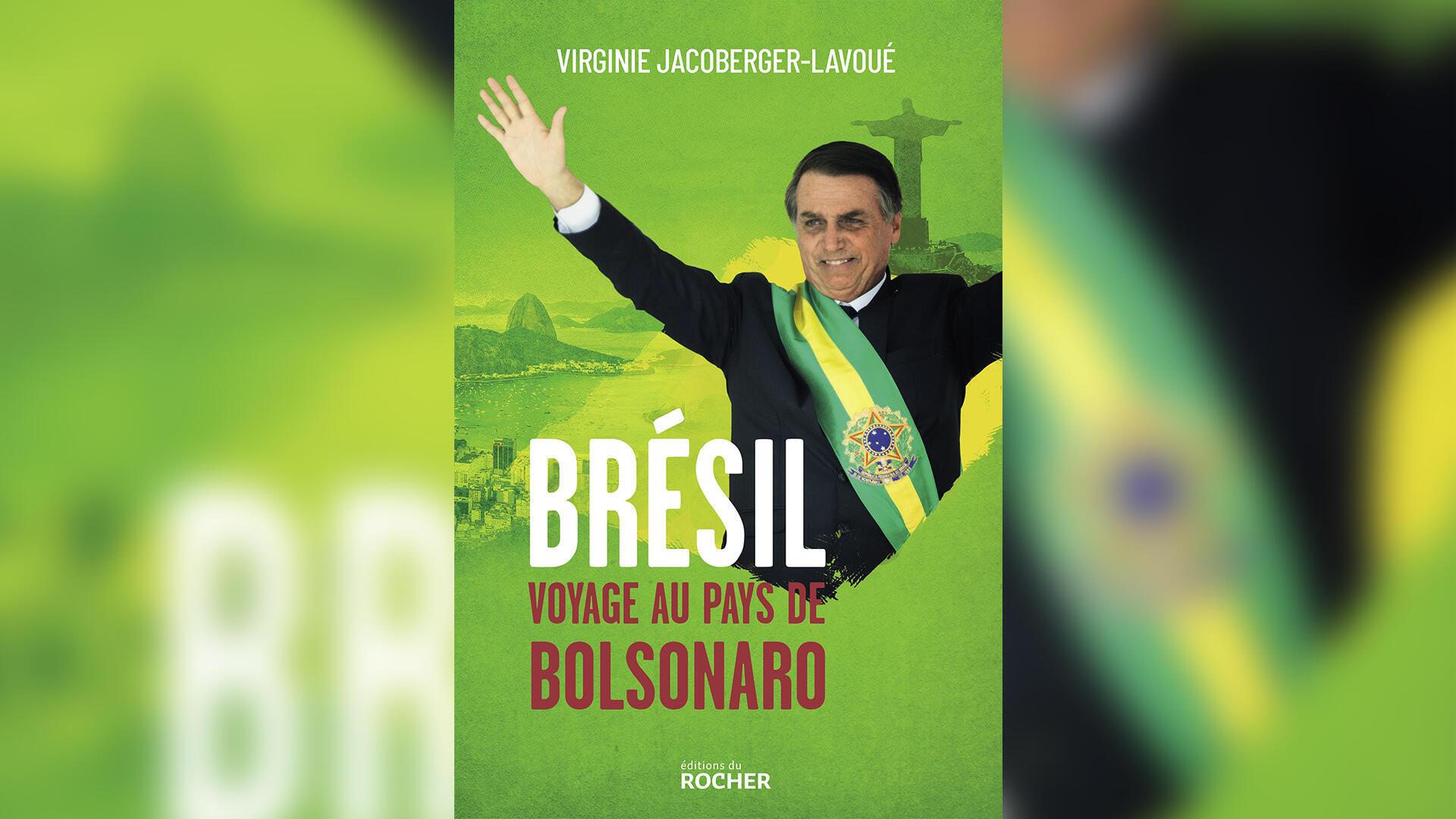 «Brésil,Voyage au pays de Bolsonaro», de Virginie Jacoberger-Lavoué