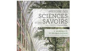 Couverture «Histoire des sciences et des savoirs, vol 2, Modernité et globalisation».
