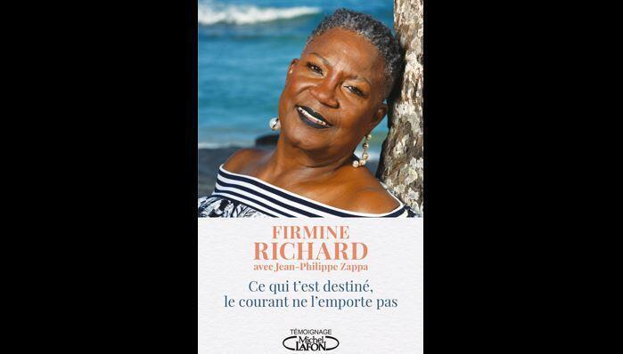 """Couverture du livre de Firmine Richard, """"Ce qui t'est destiné, le courant ne l'emporte pas"""", paru aux éditions Michel Laffon."""