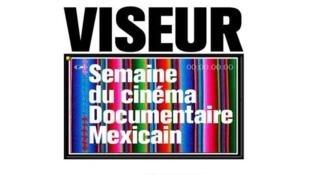 Viseur: semana del cine documental mexicano.