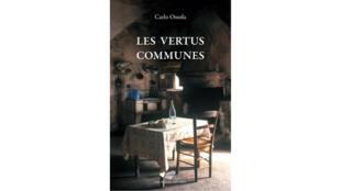 «Les vertus communes», de Carlo Ossola.