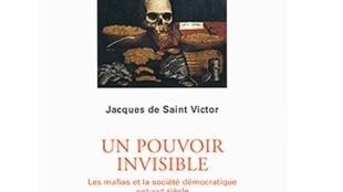Couverture de « Les mafias et la société démocratique » de Jacques de Saint-Victor, Editions Gallimard