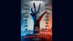 戛納電影節首映片吉姆·賈木許(Jim Jarmusch)的新作《The Dead Don't Die》影片海報,2019年5月14日。