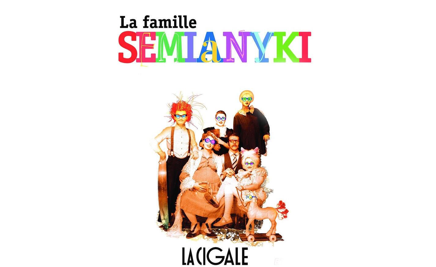 La Famille Semianyki , un spectacle clownesque à vivre en famille - à partir de 8 ans - jusqu'au 31 décembre à la Cigale de Paris.