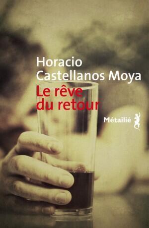 """""""El sueño del retorno"""" fue publicada en francés por la editorial Métailié."""
