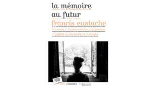 «La mémoire au futur», de Francis Eustache.