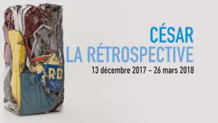 Une affiche de l'exposition César au Centre Goerges Pompidou à Paris.