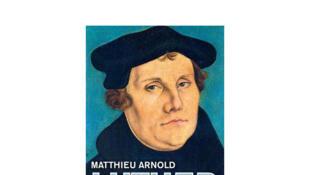 Couverture de l'ouvrage «Martin Luther» de Matthieu Arnold.