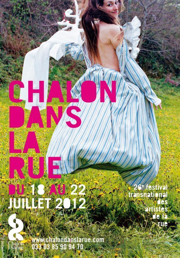"""""""Chalon dans la rue"""" se llevará a cabo del 18 al 22 de julio de 2012."""
