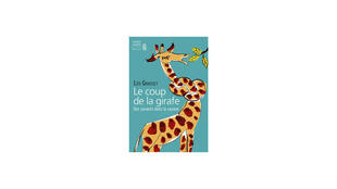 «Le coup de la girafe», de Léo Grasset.
