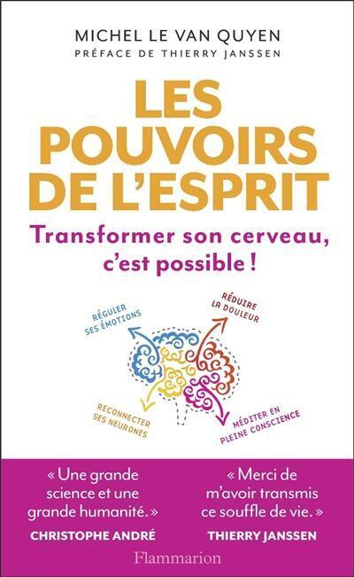 Couverture du livre de Michel Le Van Quyen : «Les pouvoirs de l'esprit».