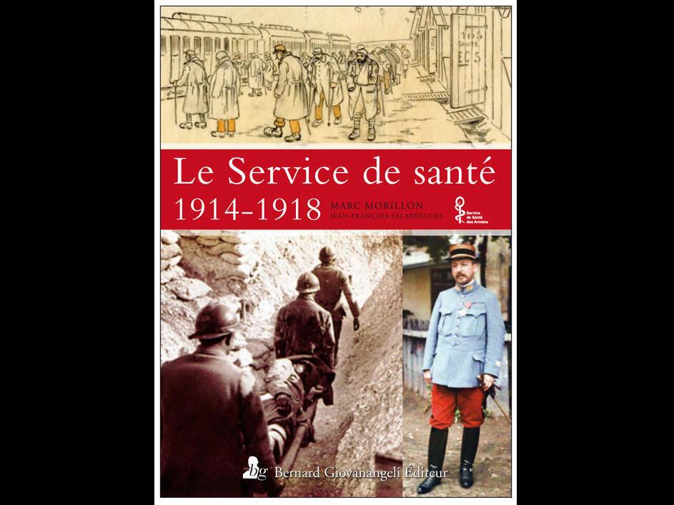 Couverture du livre co-écrit par Marc Morillon, «Le Service de santé 1914-1918».