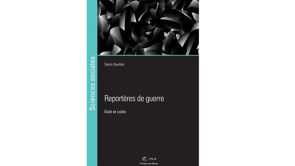 «Reportères de guerre», de Denis Ruellan.