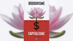 «Bouddhisme et capitalisme : pour un capitalisme compassionnel», de Bertrand Rossignol et Laurent Vincenti.