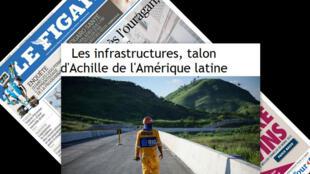 As deficiências de infraestrutura na América Latina estão em destaque no caderno de Economia do jornal Le Figaro.