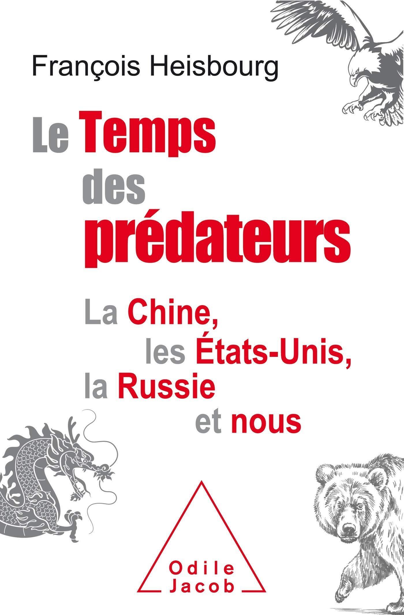 """François Heisbourg 新著""""捕獵者的時代"""""""