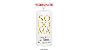 «Sodoma enquête au cœur du Vatican», de Frédéric Martel.