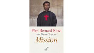 «Père Bernard Kinvi, Mission».