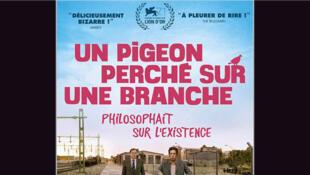 L'affiche du film <i>Un pigeon perché sur une branche philosophait sur l'existence, </i>le film de Roy Andersson.