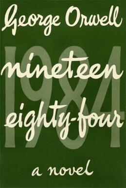 """Trang bìa tập sách """"1984"""" của nhà văn, nhà báo George Orwell, ấn bản đầu tiên."""