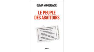 «Le peuple des abattoirs», par Olivia Mokiejewski.