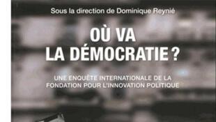 Couverture de l'enquête «Où va la démocratie ?», de Dominique Reynié.