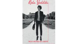 L'affiche du spectacle de Réda Seddiki «Deux mètres de liberté» au théâtre du Lucernaire jusqu'au 2 septembre.