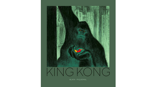 «King Kong», de Christophe Blain et Michel Piquemal.