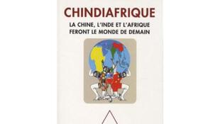 «Chindiafrique», de Jean-Joseph Boillot et Stanislas Dembinski