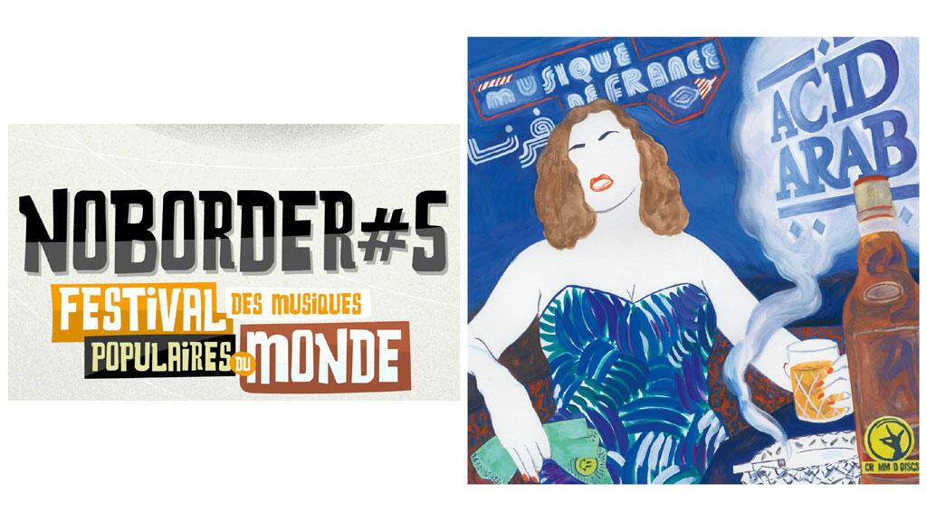 Affiche NoBorder + pochette Acid Arab.