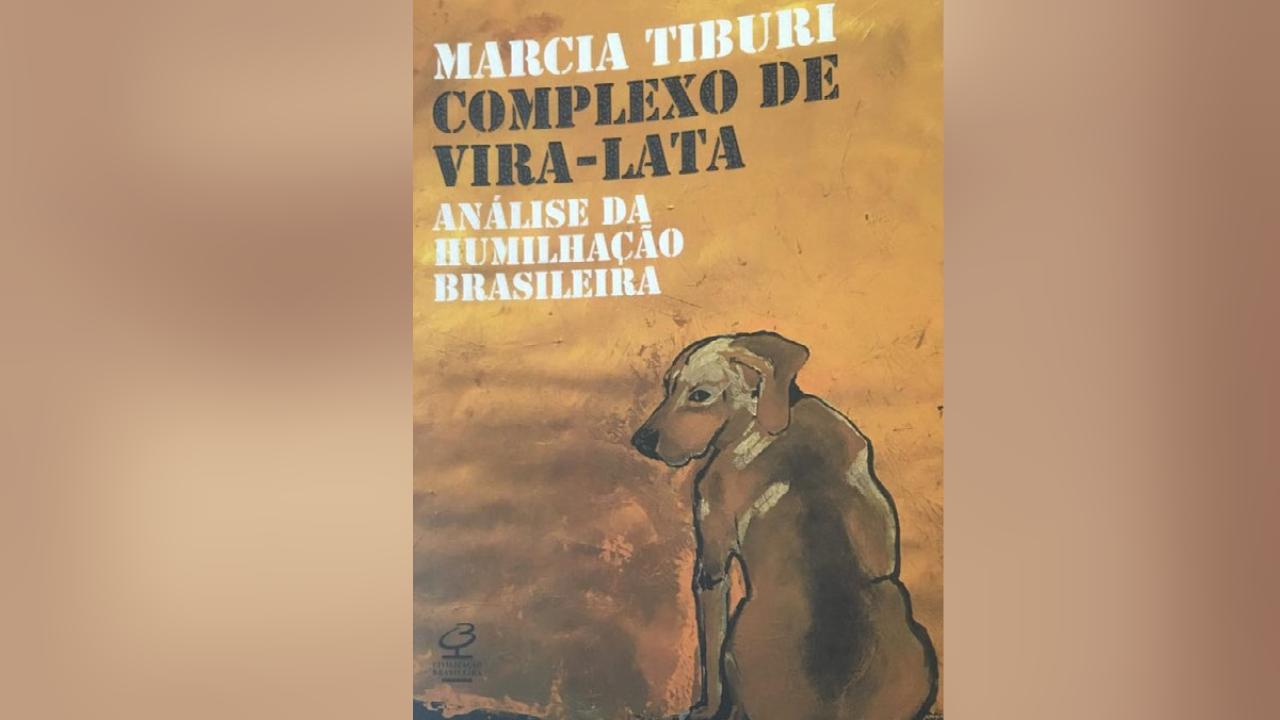 Capa do livro Complexo de vira-lata da filósofa, Marcia Tiburi