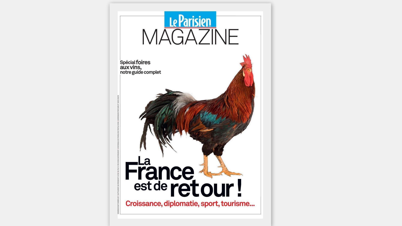 """""""A França está de volta""""  é a manchete da revista semanal do jornal Le Parisien"""