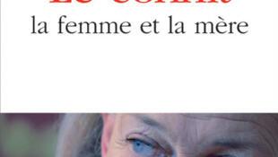 """O livro """"O conflito, a mulher e a mãe"""", de Elisabeth Badinter, chegou às livrarias francesas em fevereiro de 2010."""