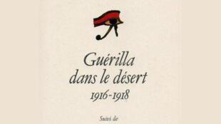 <i>Guérilla dans le désert 1916-1918, </i>paru aux Editions Complexe.