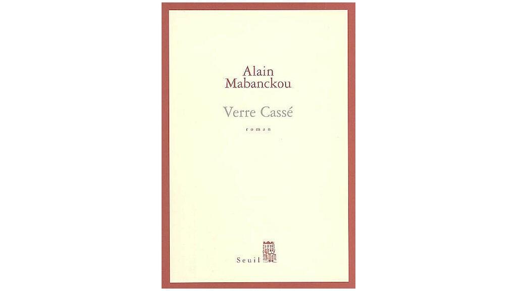 Couverture du roman «Verre cassé» d'Alain Mabanckou.