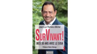 « SurVivant ! mes 30 ans avec le Sida », par Jean-Luc Roméo-Michel.