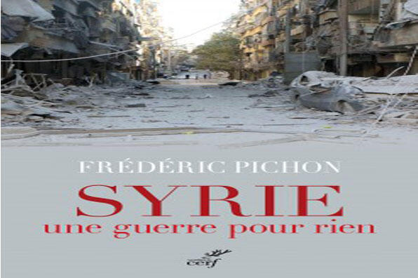 Couverture du livre « Syrie, une guerre pour rien » de  Frédéric Pichon publié aux éditions du CERF.