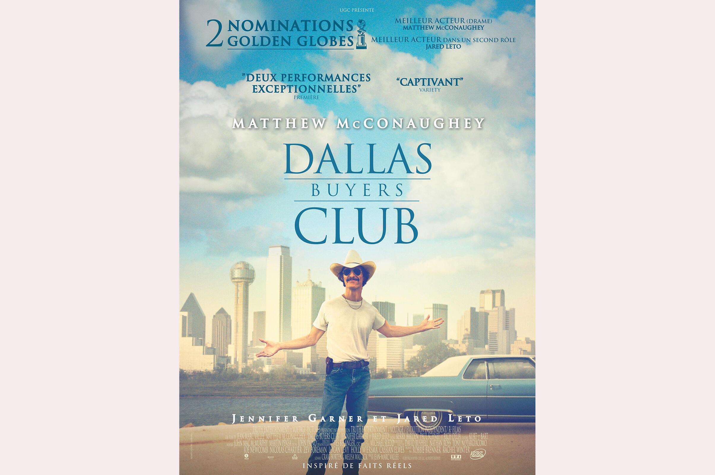 L'affiche du film <i>Dallas buyers club, </i>du réalisateur Jean-Marc Vallée, l'histoire d'un cowboy séropositif en 1986.