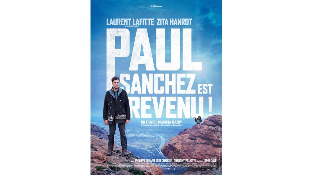 L'affiche du film «Paul Sanchez est revenu!» de Patricia Mazuy.