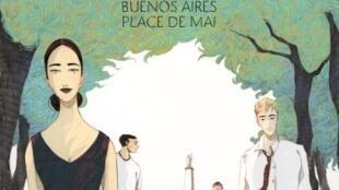 Couverture de la bande dessinée «Vies volées, Buenos-Aires place de mai», de Matz et Mayalen Goust.