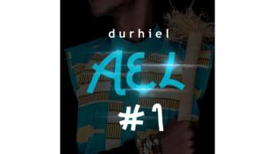 Le nouveau single de l'artiste congolais Durhiel «AEL #1»