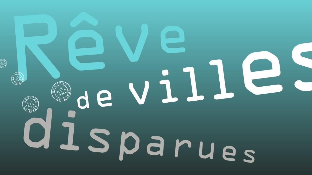 Image tirée de la série d'Écouter le monde «Rêve sonore de villes disparues».