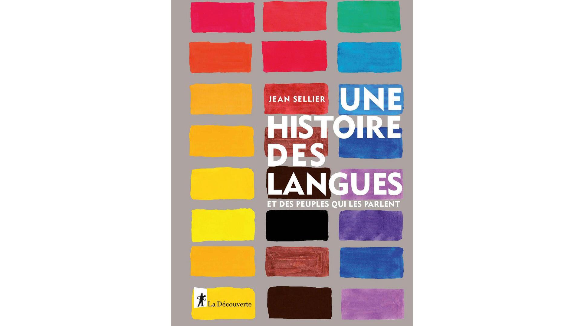 Une histoire des langues et des peuples qui les parlent.